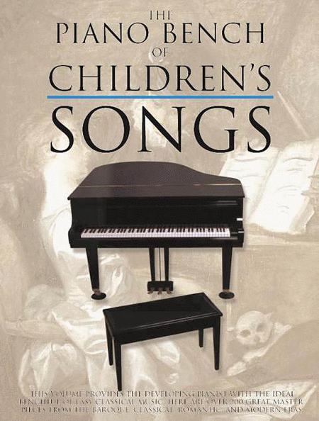 The Piano Bench of Children's Songs