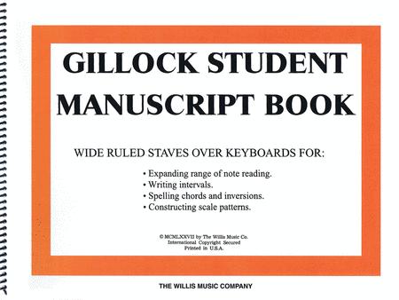 Gillock Student Manuscript Book