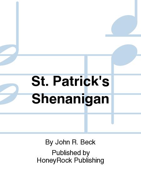 St. Patrick's Shenanigan