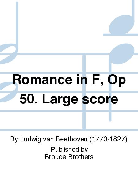 Romance in F, Op 50. Large score