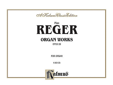 Organ Works, Op. 59