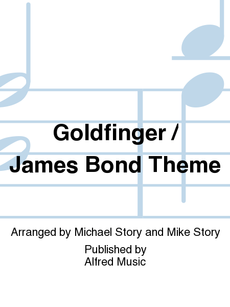 Goldfinger / James Bond Theme