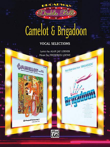Camelot & Brigadoon