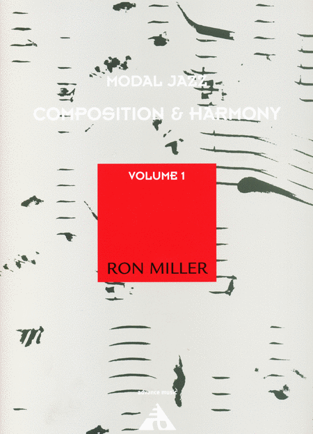 Modal Jazz Composition and Harmony, Volume 1
