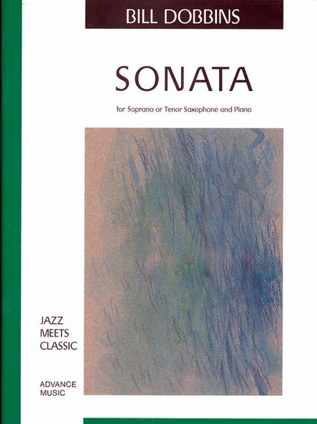Sonata For Soprano Or Tenor Saxophone & Piano