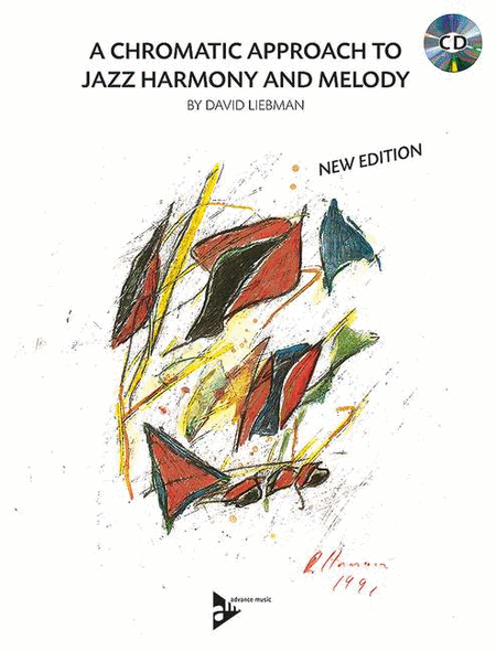 A Chromatic Approach to Jazz Harmony and Melody (Book With CD)