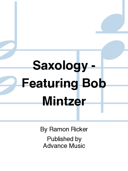 Saxology - Featuring Bob Mintzer