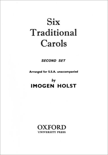 Six Traditional Carols (Second Set)