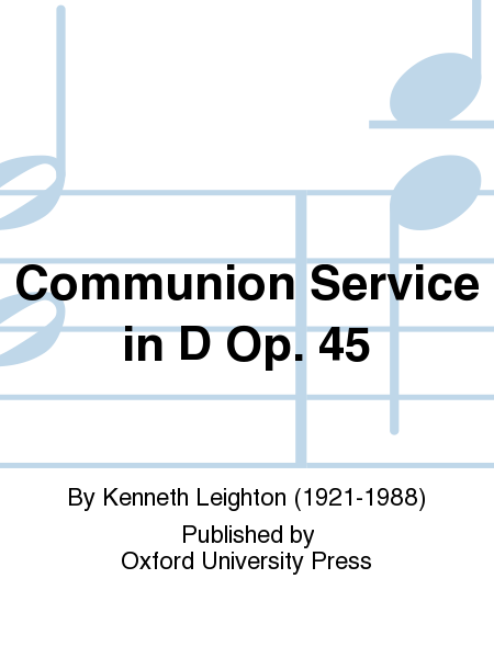 Communion Service in D Op. 45