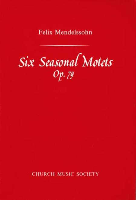 Six Seasonal Motets