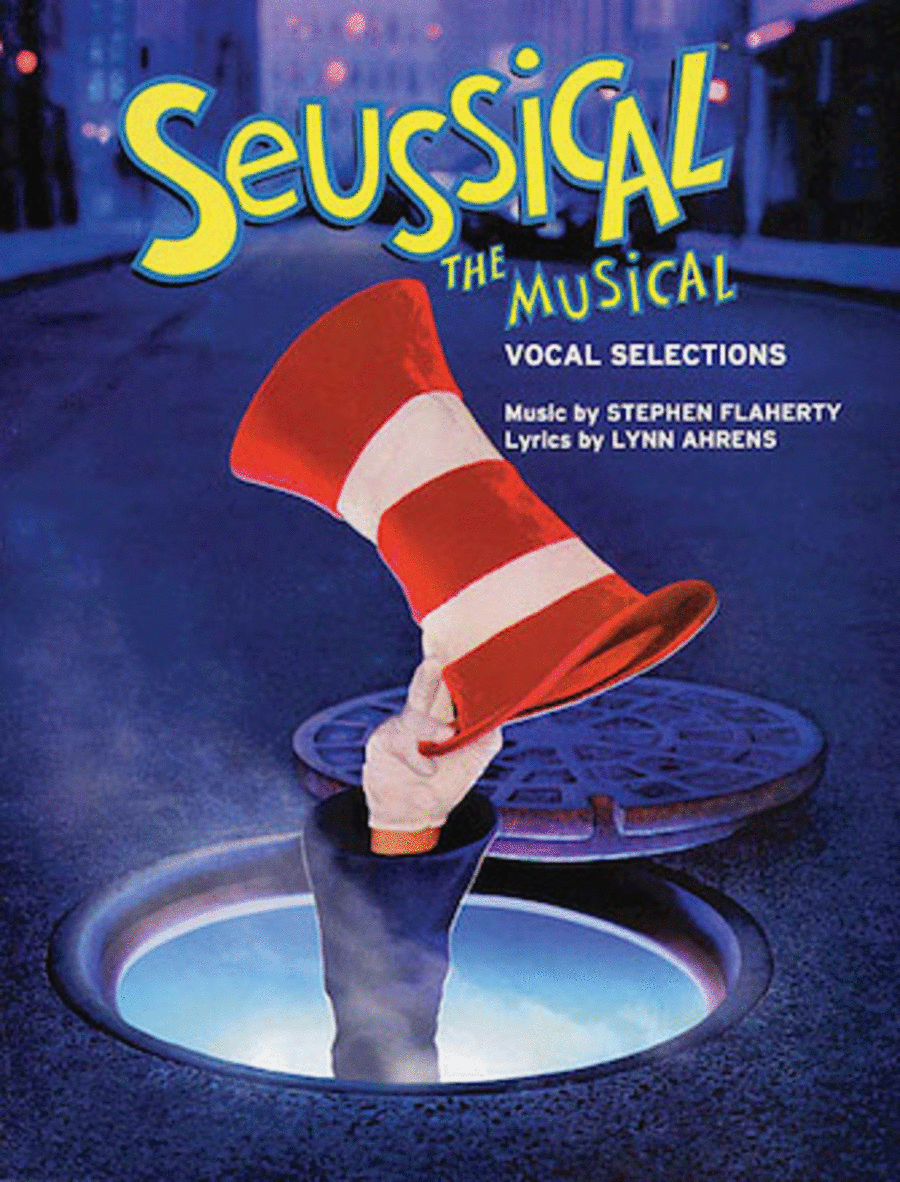 Seussical The Musical - Vocal Selections