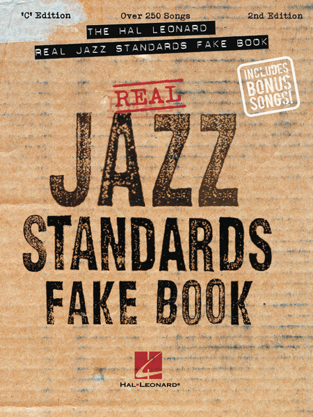 The Hal Leonard Real Jazz Standards Fake Book - C Edition