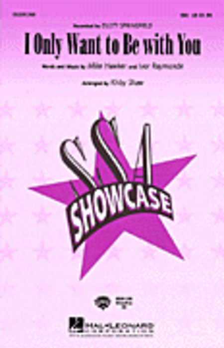 I Only Want to Be with You - ShowTrax CD
