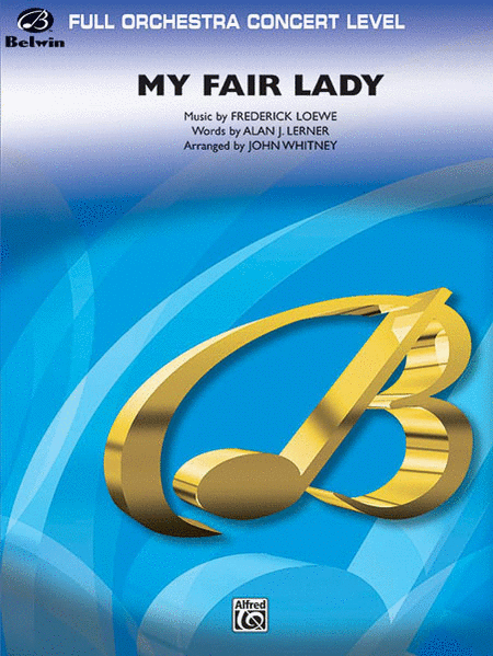 My Fair Lady (Medley)
