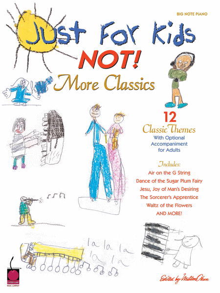 Just for Kids - NOT! More Classics
