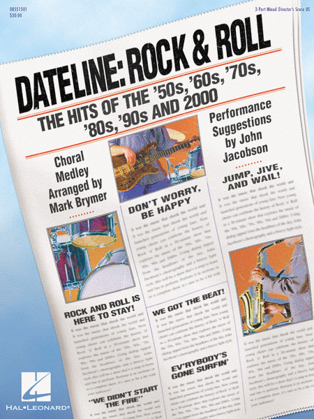 Dateline: Rock & Roll - The Hits of the '50s, '60s, '70s, '80s, '90s and 2000 (Medley)