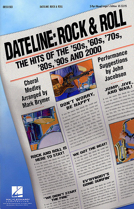 Dateline: Rock & Roll - The Hits of the '50s, '60s, '70s, '80s, '90s and 2000 (Medley) - ShowTrax CD