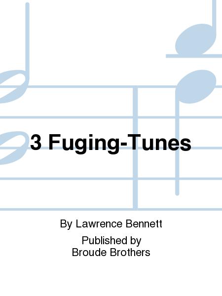 3 Fuging-Tunes