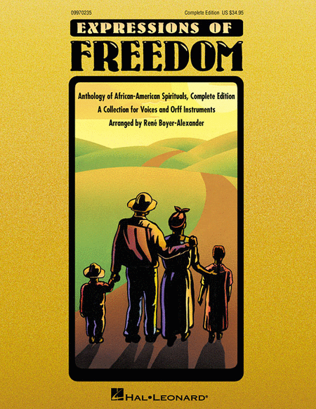 Expressions of Freedom Complete Edition (Anthology of African-American Spirituals)