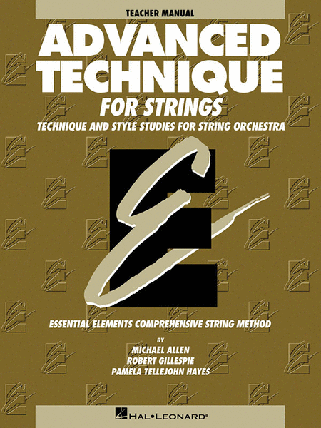 Essential Elements - Advanced Technique for Strings (Teacher's Manual) - Book only
