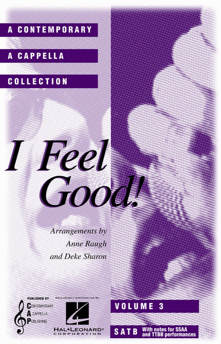 I Feel Good - A Contemporary A Cappella Collection, Volume 3