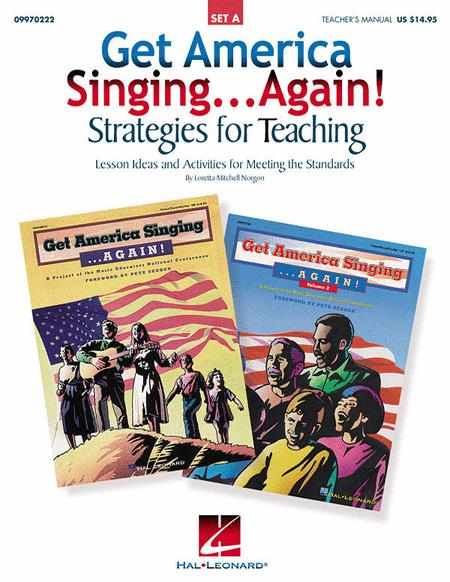 Get America Singing...Again! Strategies for Teaching - Set A