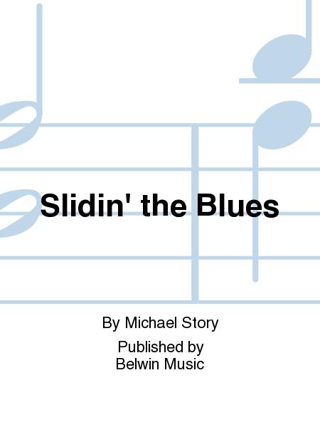 Slidin' the Blues