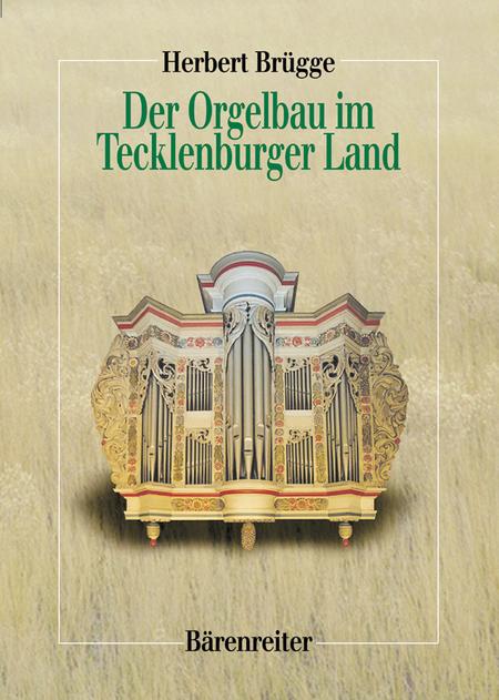 Der Orgelbau im Tecklenburger Land