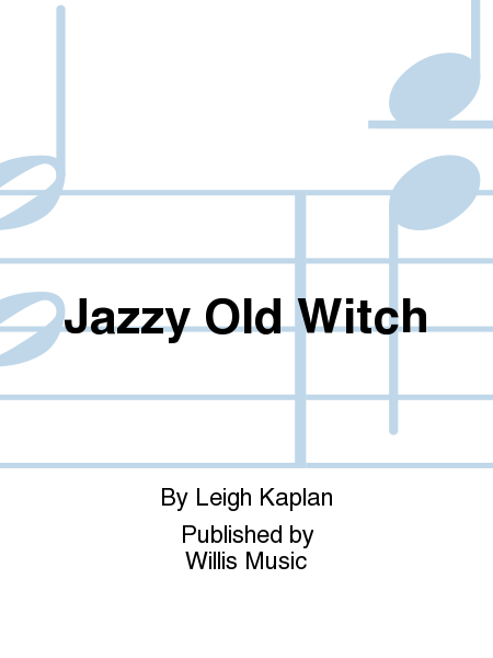 Jazzy Old Witch