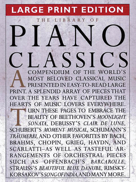 The Library of Piano Classics - Large Print Edition