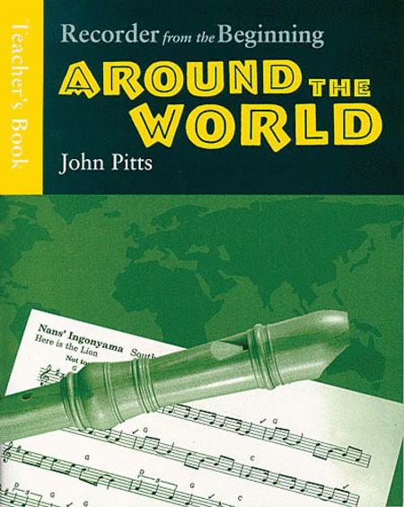 Recorder from the Beginning - Around the World
