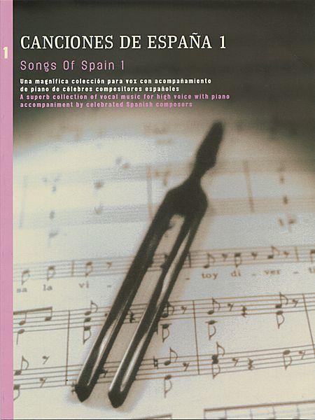 Songs of Spain - Volume 1