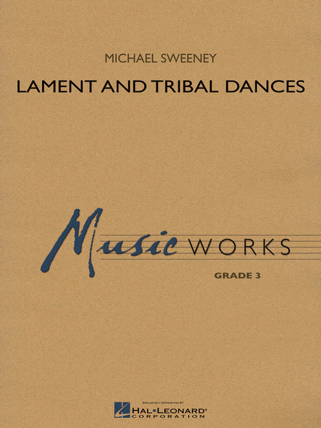Lament and Tribal Dances