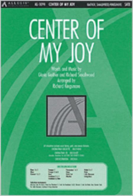 Center of My Joy, Anthem