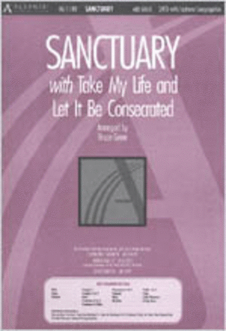 Sanctuary with Take My Life and Let It Be Consecrated (Anthem)