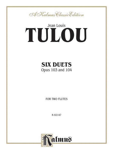 Six Duets, Op. 103 and 104