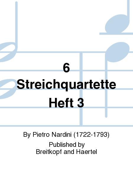 6 Streichquartette Heft 3