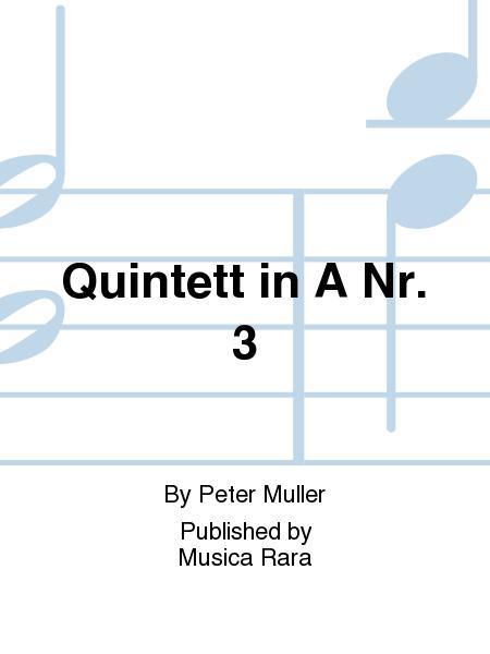 Quintett in A Nr. 3