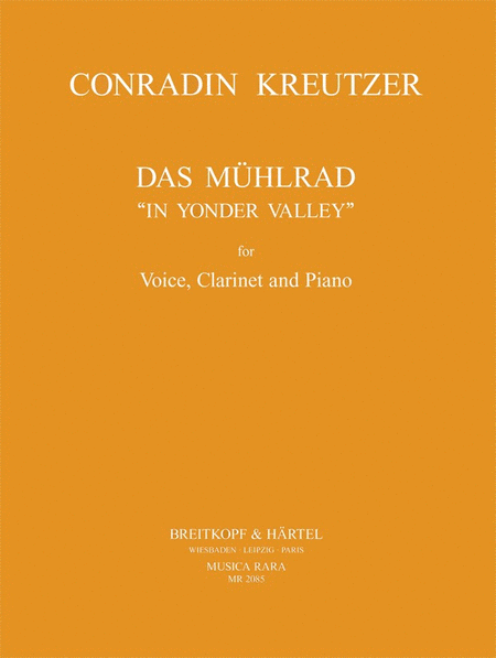 Das Muhlrad (In Yonder Valley)