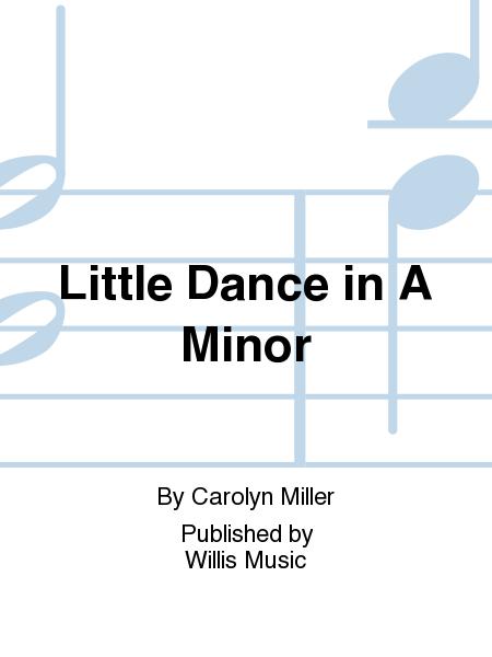 Little Dance in A Minor