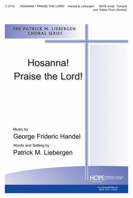 Hosanna! Praise the Lord!