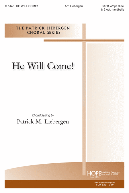 He Will Come!