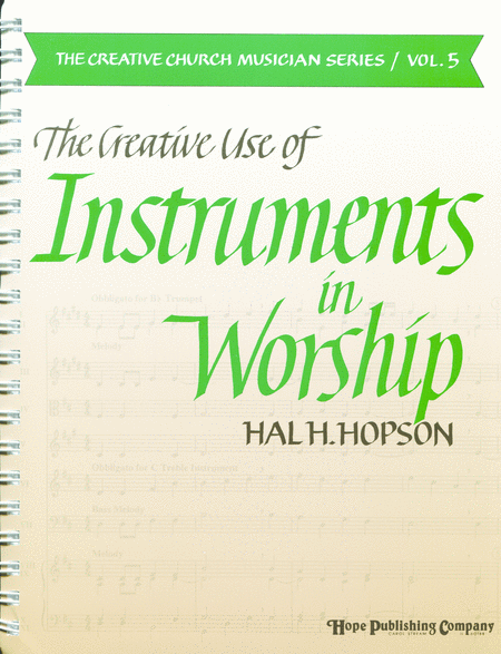 The Creative Use Of Instruments In Worship