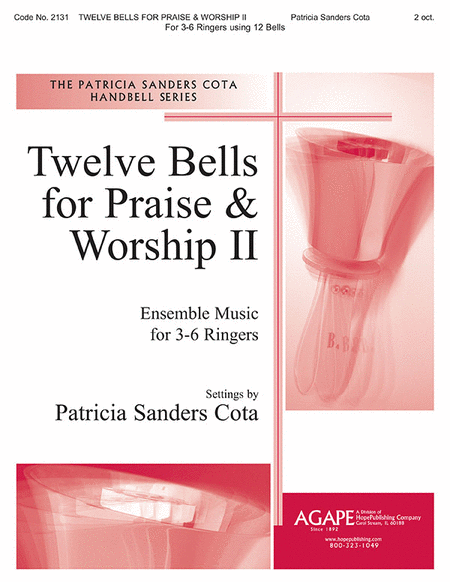 Twelve Bells For Praise & Worship II