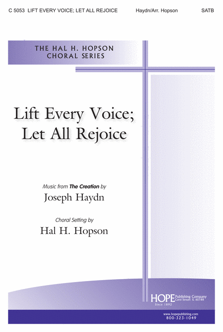Lift Every Voice; Let All Rejoice