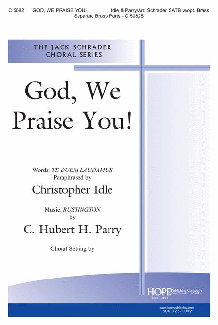 God, We Praise You