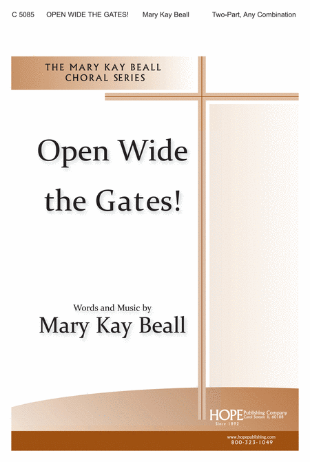 Open Wide The Gates!