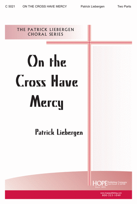 On the Cross Have Mercy