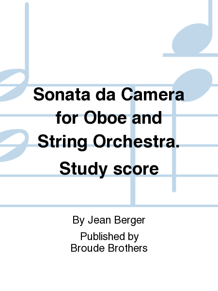 Sonata da Camera for Oboe and String Orchestra. Study score