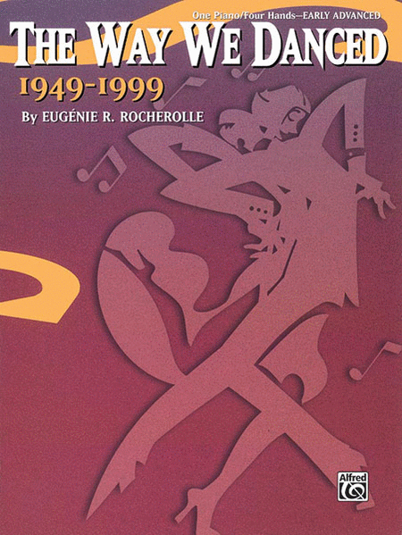 The Way We Danced 1949--1999